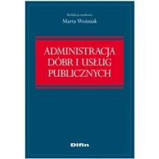 Administracja dóbr i usług publicznych