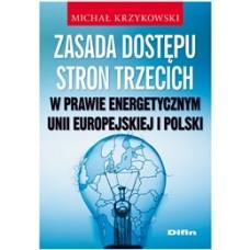 Zasada dostępu stron trzecich w prawie energetycznym Unii Europejskiej i Polski 50% rabatu