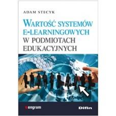 Wartość systemów e-learningowych w podmiotach edukacyjnych