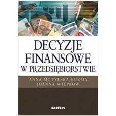 Decyzje finansowe w przedsiębiorstwie