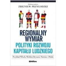 Regionalny wymiar polityki rozwoju kapitału ludzkiego. Przyklad Włoch, Wielkiej Brytanii, Niemiec i Polski