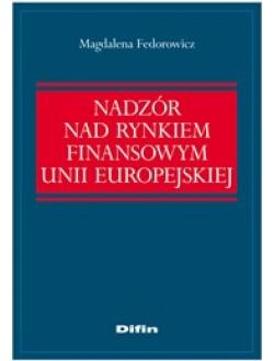 Nadzór nad rynkiem finansowym Unii Europejskiej