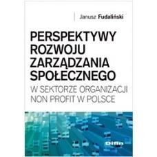 Perspektywy rozwoju zarządzania społecznego w sektorze organizacji non profit w Polsce