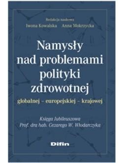 Namysły nad problemami polityki zdrowotnej. Globalnej europejskiej krajowej