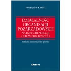 Działalność organizacji pozarządowych na rzecz realizacji celów publicznych