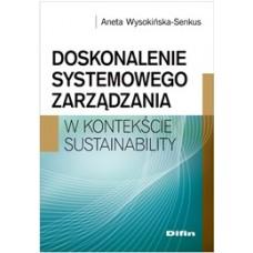 Doskonalenie systemowego zarządzania w kontekście sustainability