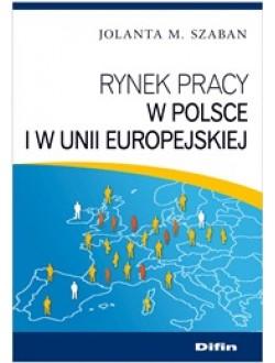 Rynek pracy w Polsce i w Unii Europejskiej
