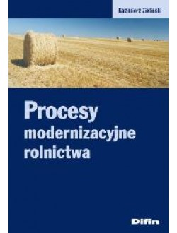 Procesy modernizacyjne rolnictwa