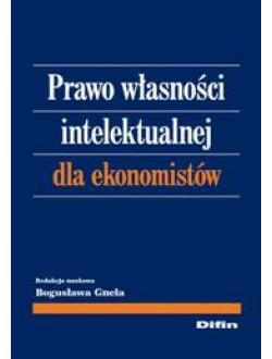 Prawo własności intelektualnej dla ekonomistów