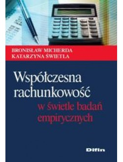 Współczesna rachunkowość w świetle badań empirycznych