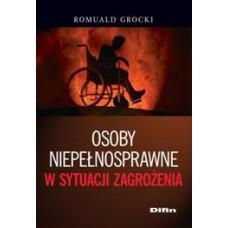 Osoby niepełnosprawne w sytuacji zagrożenia