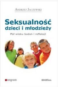 Seksualność dzieci i młodzieży. Pół wieku badań i refleksji