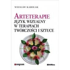 Arteterapie język wizualny w terapiach, twórczości i sztuce