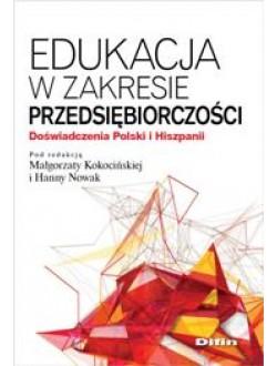 Edukacja w zakresie przedsiębiorczości. Doświadczenia Polski i Hiszpanii