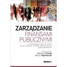 Zarządzanie finansami publicznymi. Planowanie wieloletnie, efektywność zadań publicznych, benchmarking