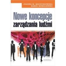 Nowe koncepcje zarządzania ludźmi