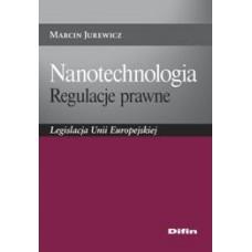 Nanotechnologia. Regulacje prawne. Legislacja Unii Europejskiej 50% rabatu