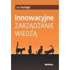Innowacyjne zarządzanie wiedzą