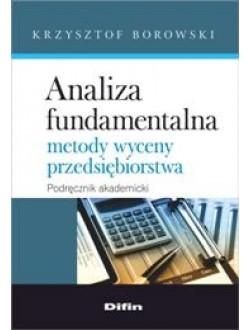 Analiza fundamentalna. Metody wyceny przedsiębiorstwa