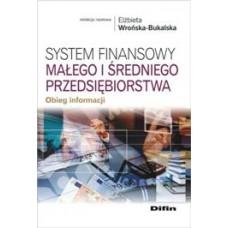 System finansowy małego i średniego przedsiębiorstwa. Obieg informacji