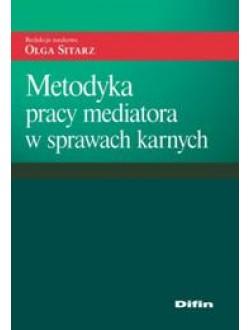 Metodyka pracy mediatora w sprawach karnych
