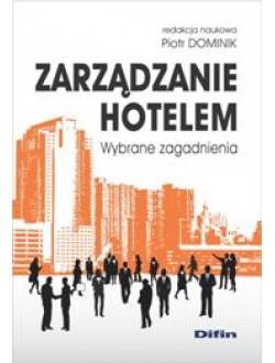 Zarządzanie hotelem. Wybrane zagadnienia