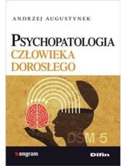 Psychopatologia człowieka dorosłego