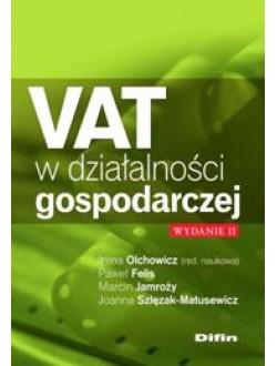 VAT w działalności gospodarczej. Wydanie 2