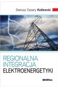 Regionalna integracja elektroenergetyki