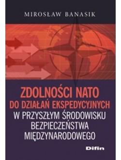 Zdolności NATO do działań ekspedycyjnych w przyszłym środowisku bezpieczeństwa międzynarodowego