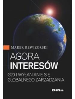 Agora interesów. G20 i wyłanianie się globalnego zarządzania