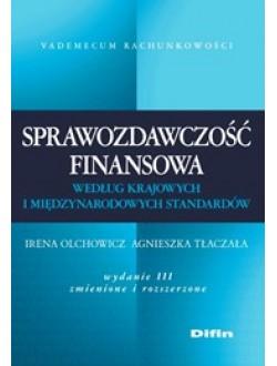 Sprawozdawczość finansowa według krajowych i międzynarodowych standardów. Wydanie 3