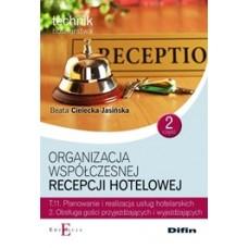 Organizacja współczesnej recepcji hotelowej T.11.2 Część 2