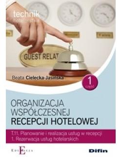 Organizacja współczesnej recepcji hotelowej T.11.1 Część 1