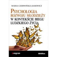Psychologia rozwoju młodzieży w kontekście biegu ludzkiego życia