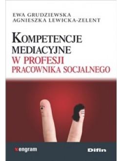 Kompetencje mediacyjne w profesji pracownika socjalnego