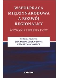 Współpraca międzynarodowa a rozwój regionalny. Wyzwania i perspektywy