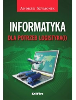 Informatyka dla potrzeb logistyka(i)