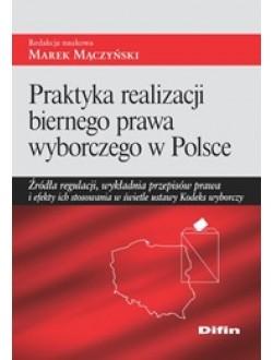 Praktyka realizacji biernego prawa wyborczego w Polsce