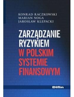 Zarządzanie ryzykiem w polskim systemie finansowym