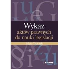 Wykaz aktów prawnych do nauki legislacji