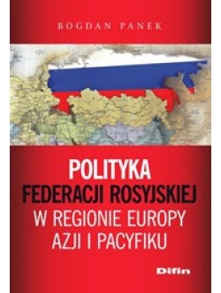 Polityka Federacji Rosyjskiej w regionie Europy, Azji i Pacyfiku