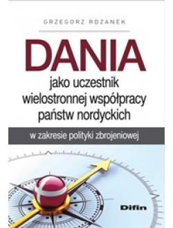 Dania jako uczestnik wielostronnej współpracy państw nordyckich w zakresie polityki zbrojeniowej