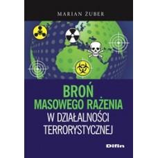Broń masowego rażenia w działalności terrorystycznej