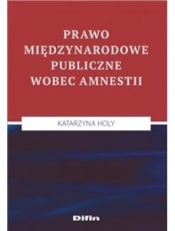 Prawo międzynarodowe publiczne wobec amnestii