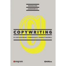 Copywriting w zintegrowanej komunikacji marketingowej