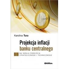 Projekcja inflacji banku centralnego. Na skraju podejścia strategicznego i technicznego
