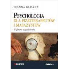 Psychologia dla fizjoterapeutów i masażystów. Wybrane zagadnienia