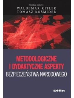 Metodologiczne i dydaktyczne aspekty bezpieczeństwa narodowego