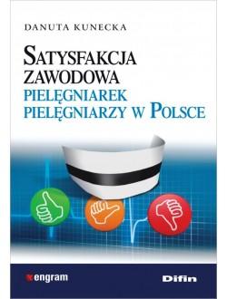 Satysfakcja zawodowa pielęgniarek pielęgniarzy w Polsce